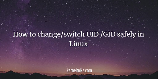 How to change UID or GID safely in Linux