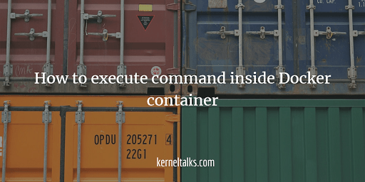 How to execute command inside Docker container
