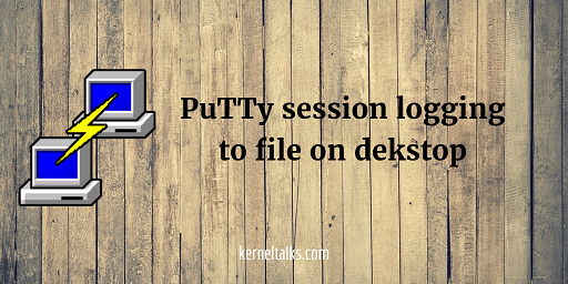 Save PuTTY session output in file on desktop