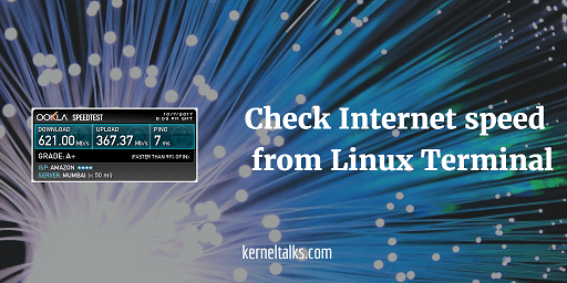 test internet speed in linux terminal
